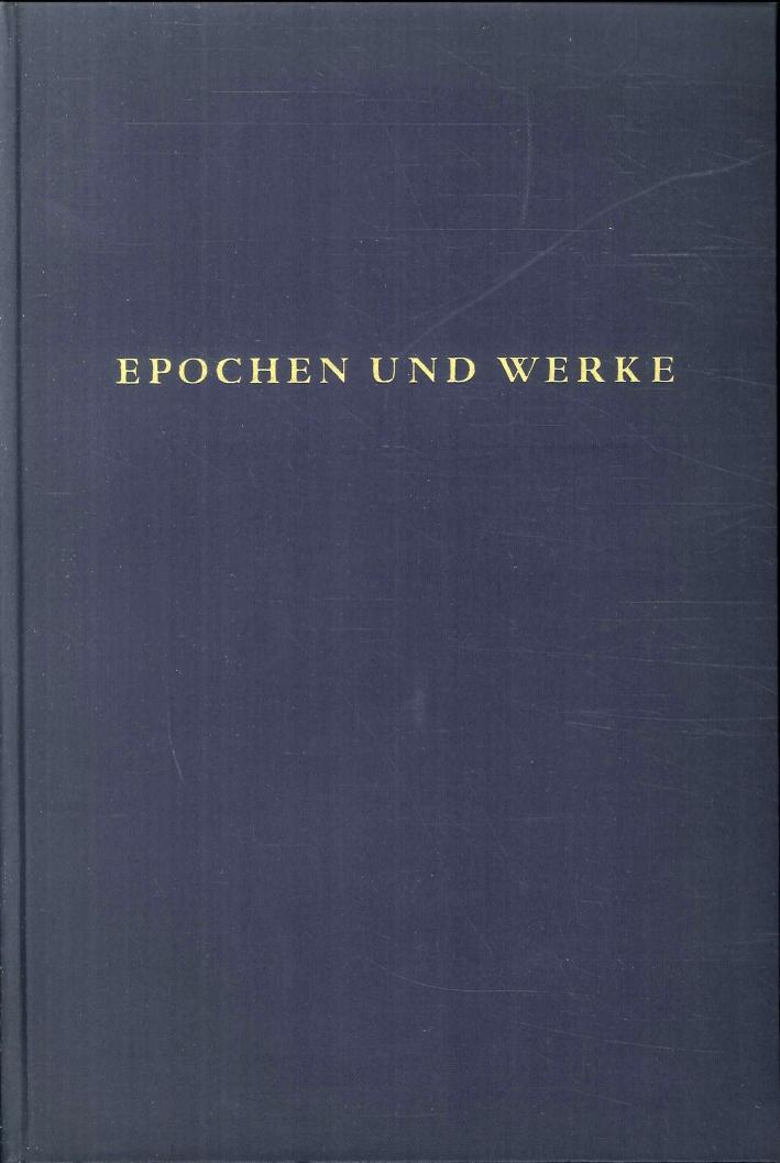 Epochen Und Werke. Gesammelte Schriften Zur Kunstgeschichte. Erster Band
