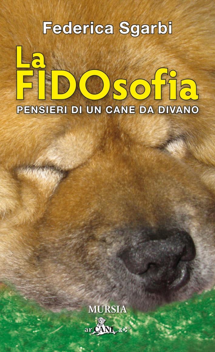 La FIDOsofia. Pensieri di un cane da divano