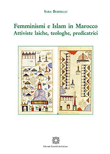 Femminismi e Islam in Marocco. Attiviste laiche, teologiche, predicatrici