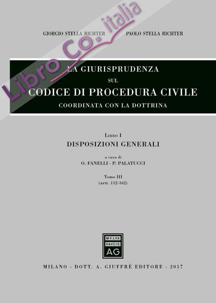 La giurisprudenza sul codice di procedura civile. Coordinata con la dottrina