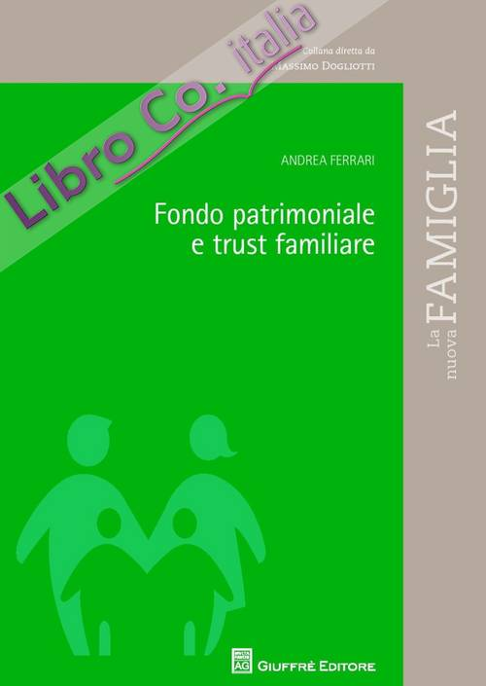 Fondo patrimoniale e trust familiare