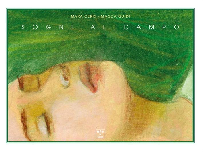 Sogni al campo. Ediz. italiana, francese e inglese