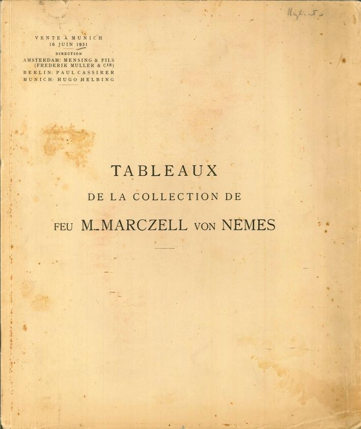 Tableaux De la Collection De Feu M._Marczell Von Nemes