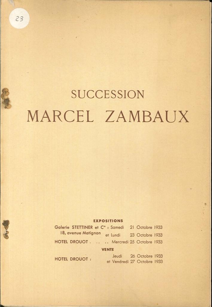 Succession Marcel Zambaux. Catalogue des Tableaux Anciens Et Modernes Dessins, Gouaches, Pastels