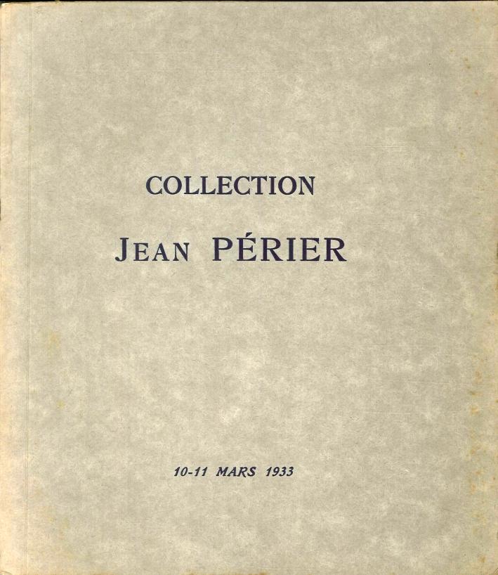 Collection Jean Périer. Atalogue des Tableaux Modernes Aquarelles, Pastels, Dessins, Sculptures, Très Belles Gravures De l'École Française Du XVIII Siècle