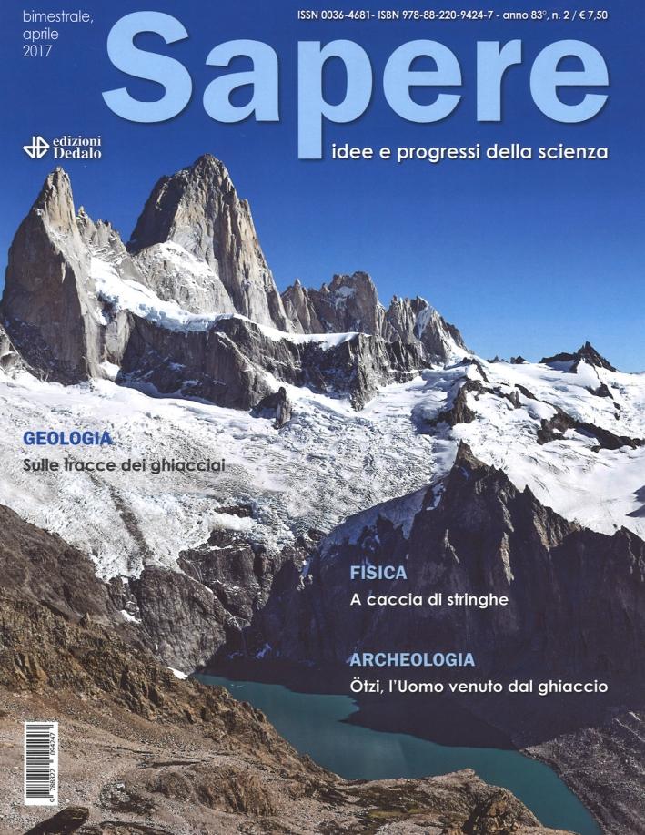 Sapere. Idee e progressi della scienza (2017). Vol. 2
