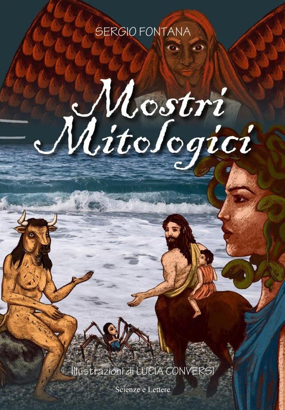 Mostri mitologici. Ediz. a colori