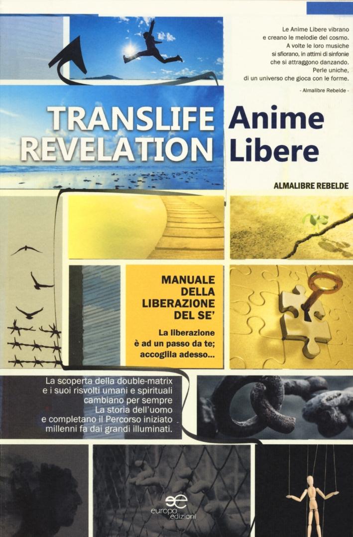 Translife revelation. Anime libere