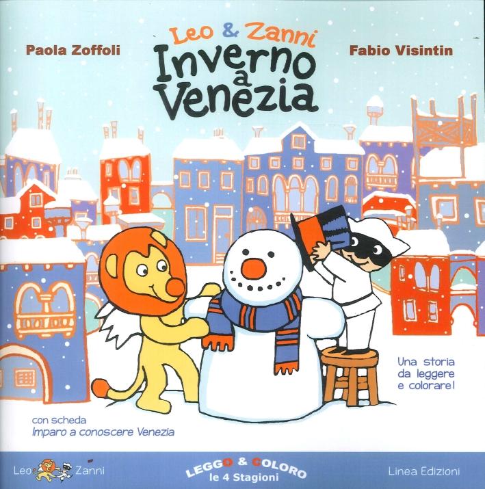 Leo & Zanni. Inverno a Venezia. Leggo e Coloro le 4 Stagioni.