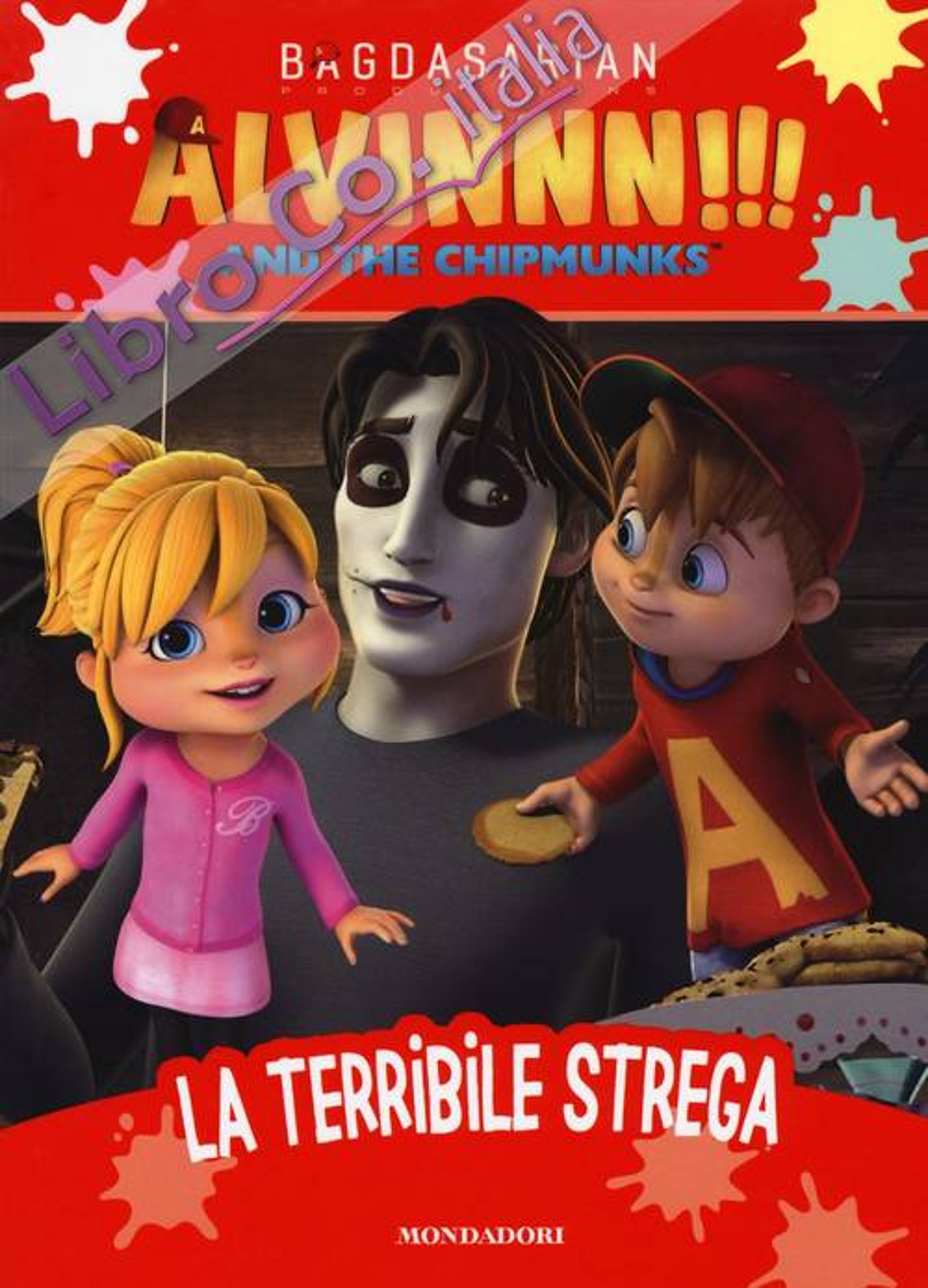 La terribile strega. Alvinnn!!! and the Chipmunks. Ediz. a colori