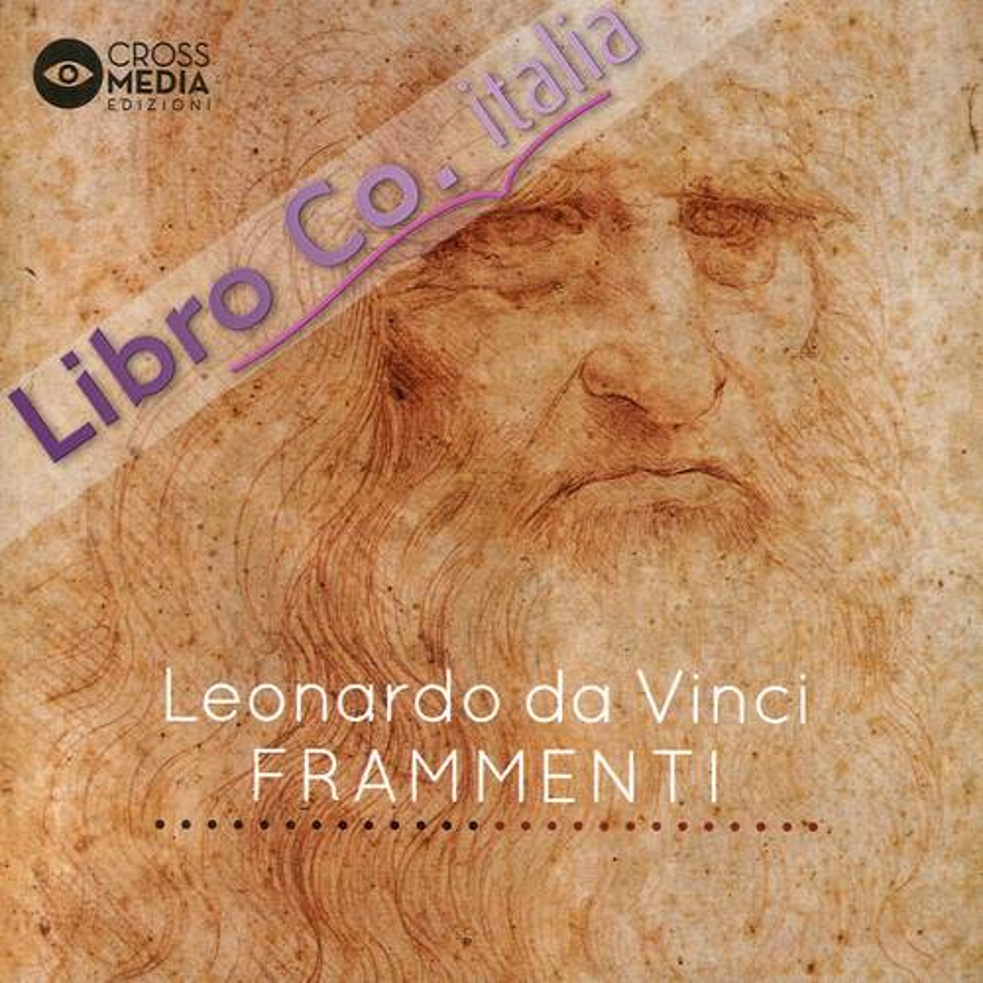Leonardo da vinci. Frammenti