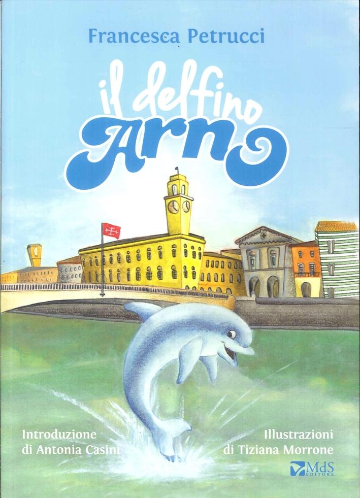 Il Delfino Arno.