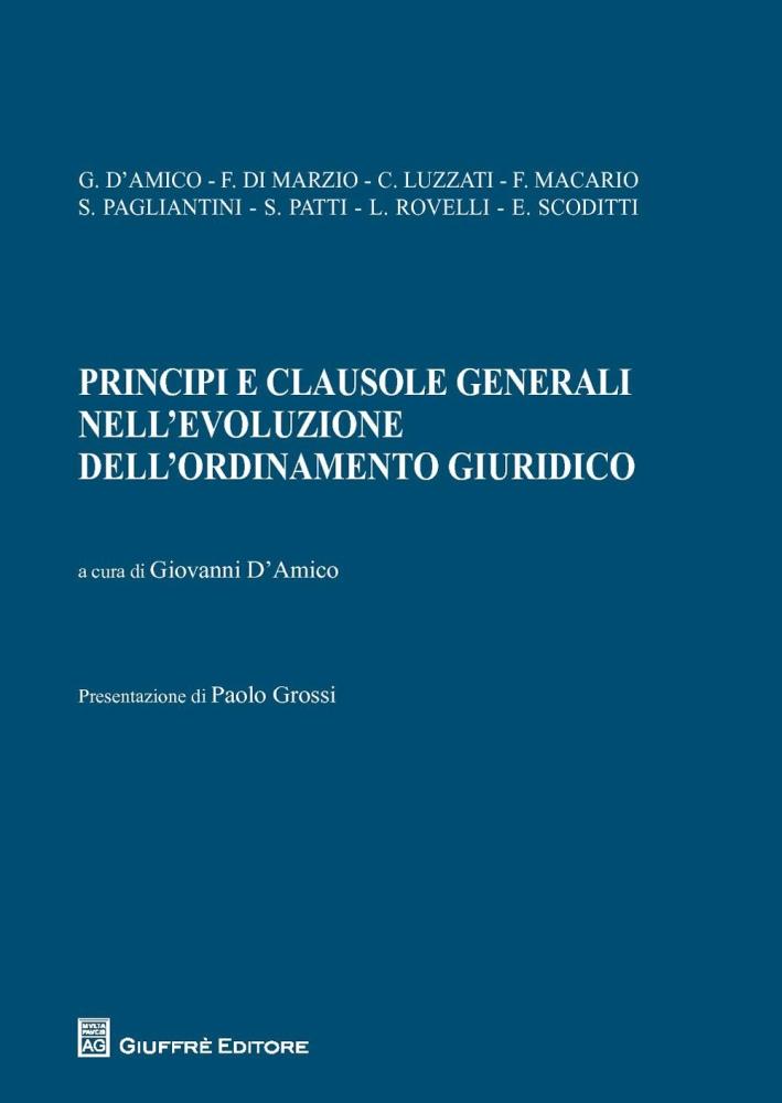 Principi e clausole generali nell'evoluzione dell'ordinamento giuridico