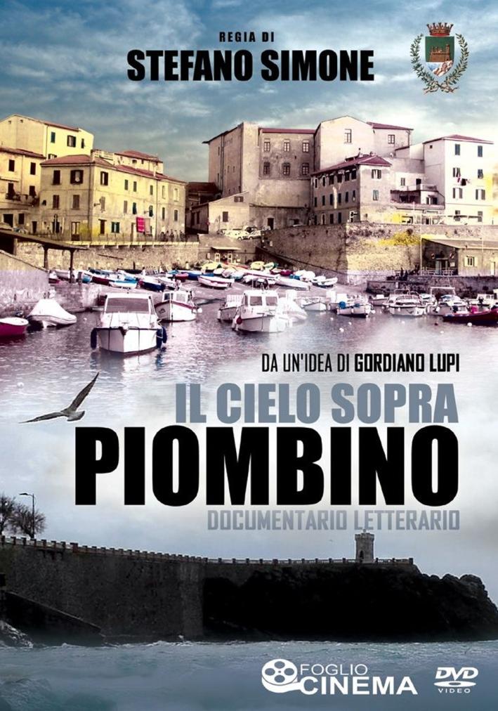 Il Cielo Sopra Piombino DVD. Documentario Letterario