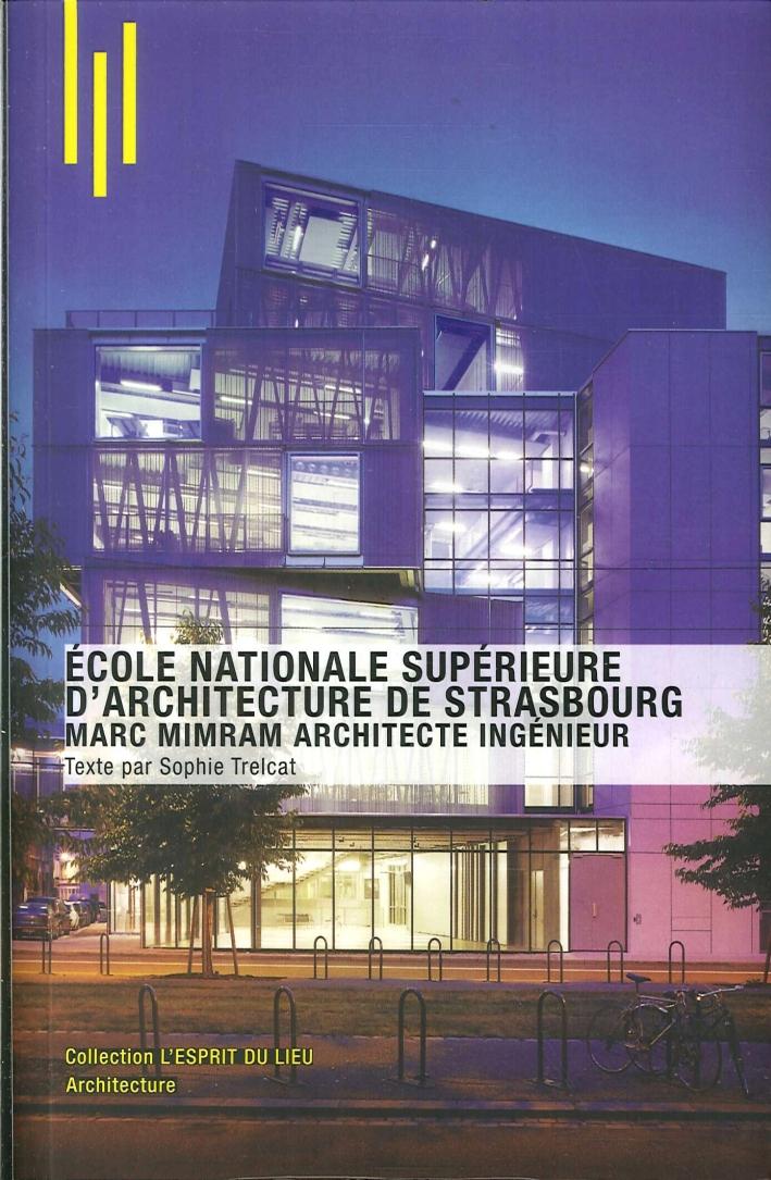 École Nationale Supérieure d'Architecture De Strasbourg. Marc Mimram Architecte Ingénieur
