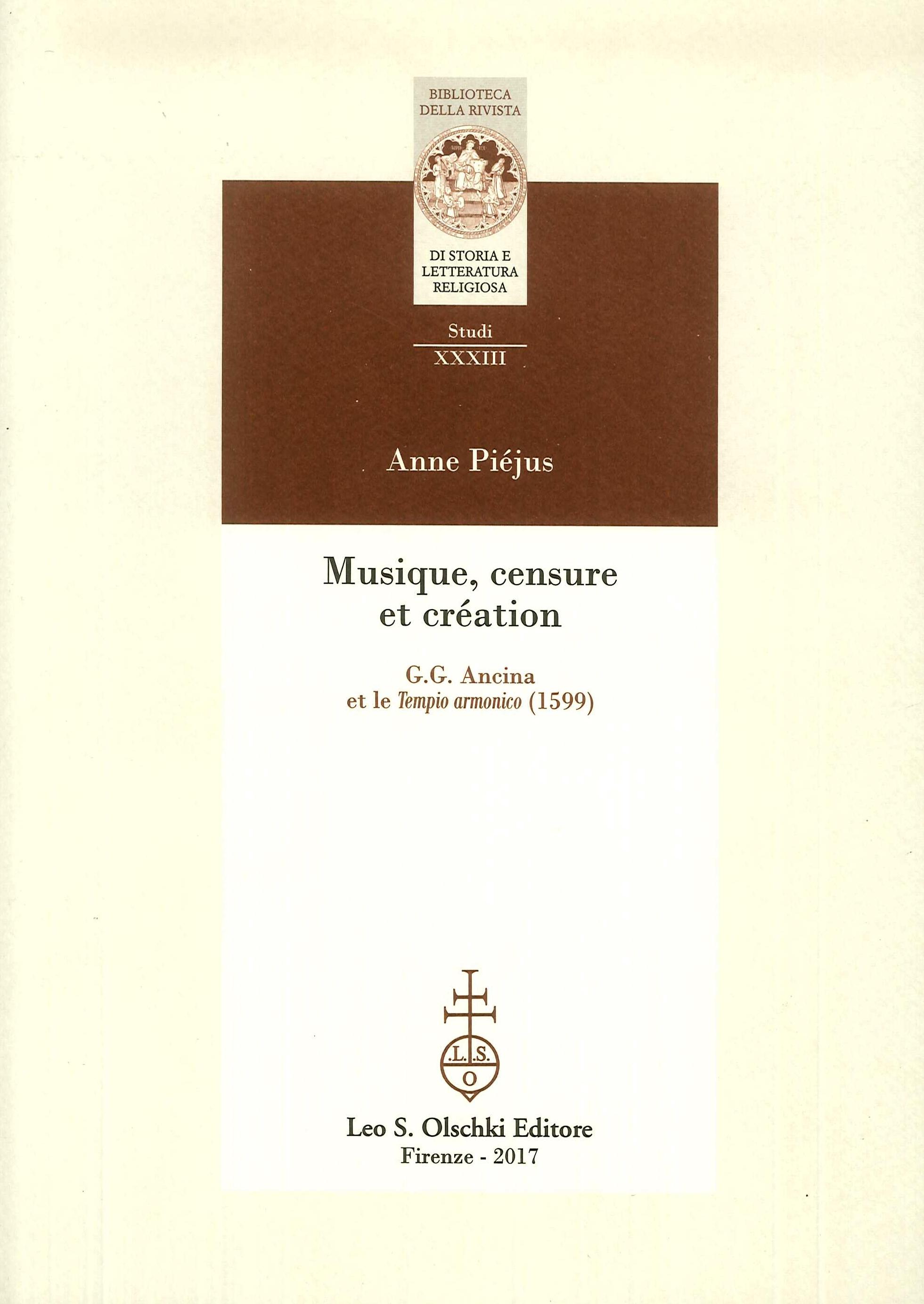 Musique, censure et création. G.C. Ancina et le Tempio armonico (1599)
