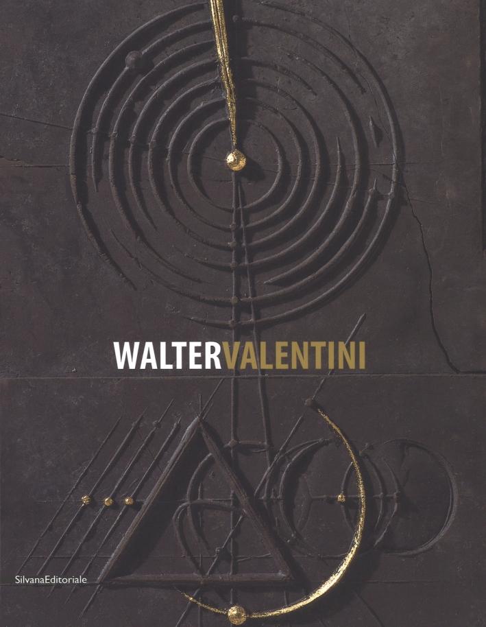 Walter Valentini. Il rigore della geometria, le fratture dell'arte 1973-2017.