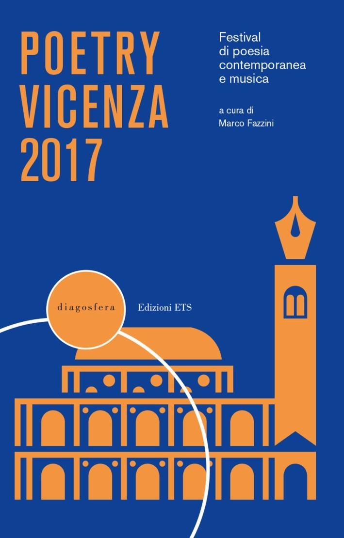 Poetry Vicenza 2017. Rassegna di poesia contemporanea e musica