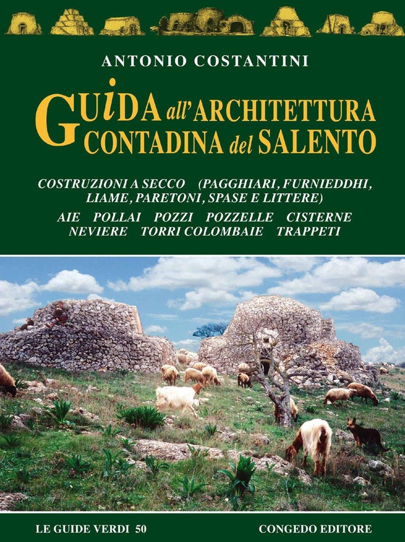 Guida all'architettura contadina del Salento.