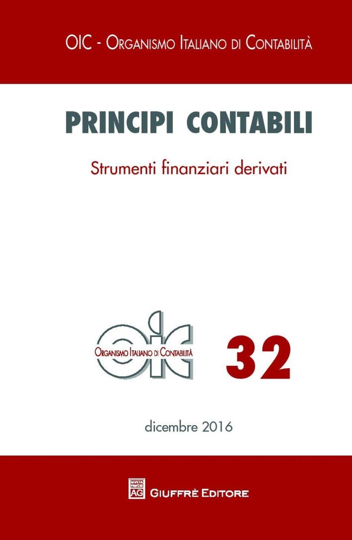 Principi contabili. Vol. 32: Strumenti finanziari derivati