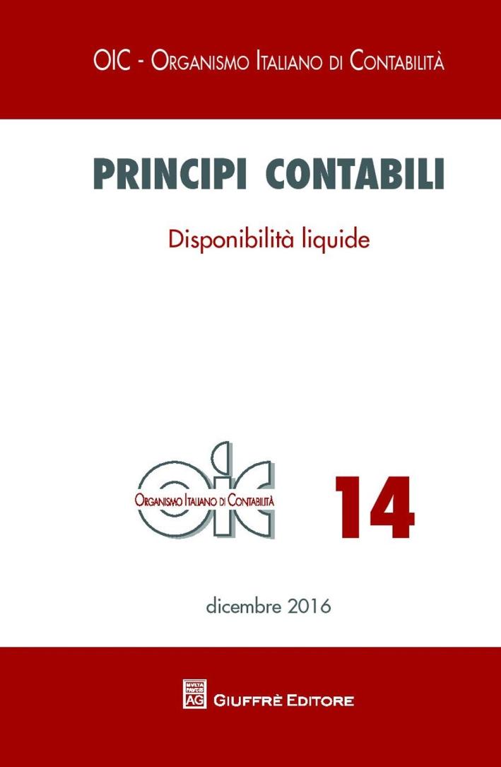 Principi contabili. Vol. 14: Disponibilità liquide