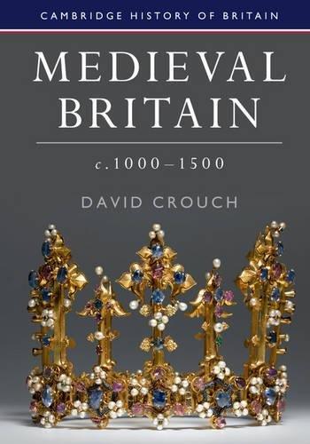 Medieval Britain, C.1000-1500.