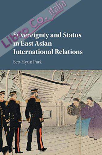 Sovereignty and Status in East Asian International Relations.
