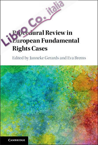 Procedural Review in European Fundamental Rights Cases.