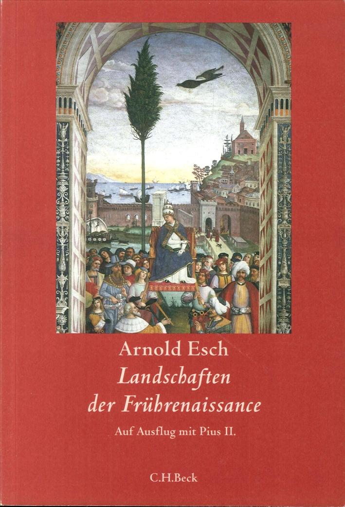 Landschaften Der Frührenaissance: Auf Ausflug Mit Pius II