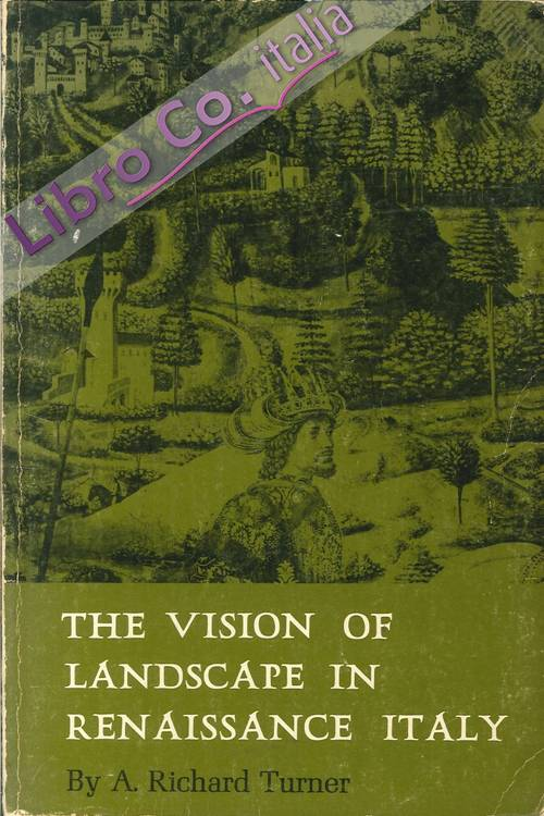 The Vision of Landscape in Renaissance Italy