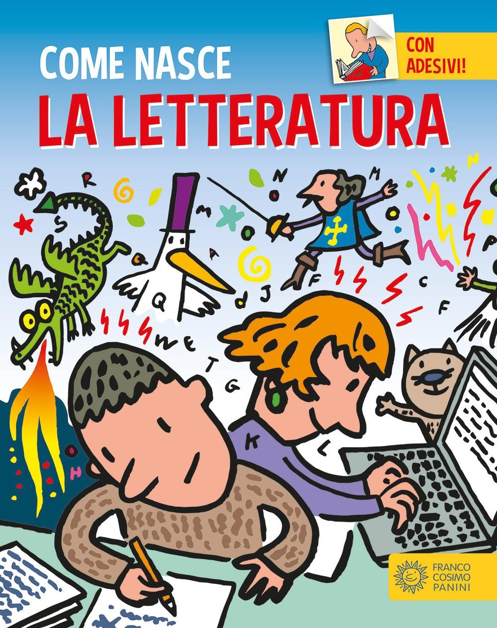 La letteratura. Con adesivi. Ediz. a colori