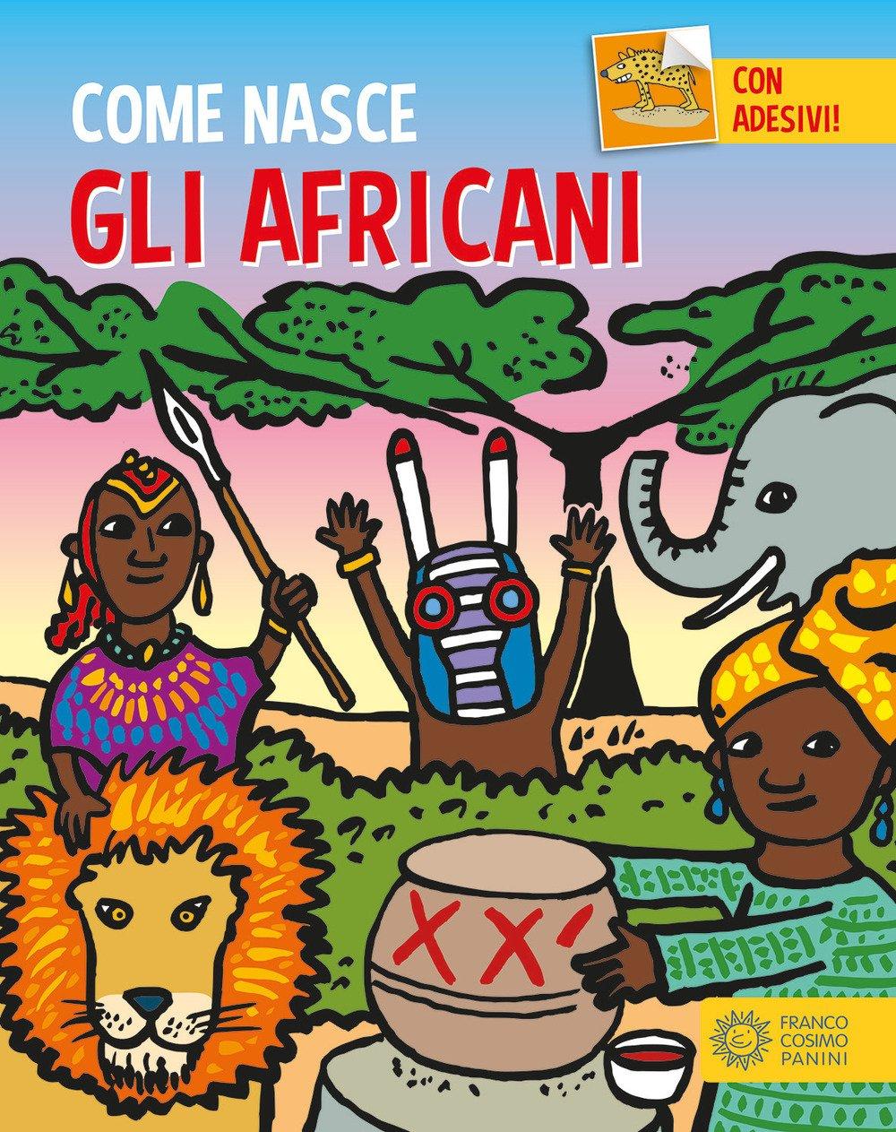Gli africani. Con adesivi. Ediz. a colori