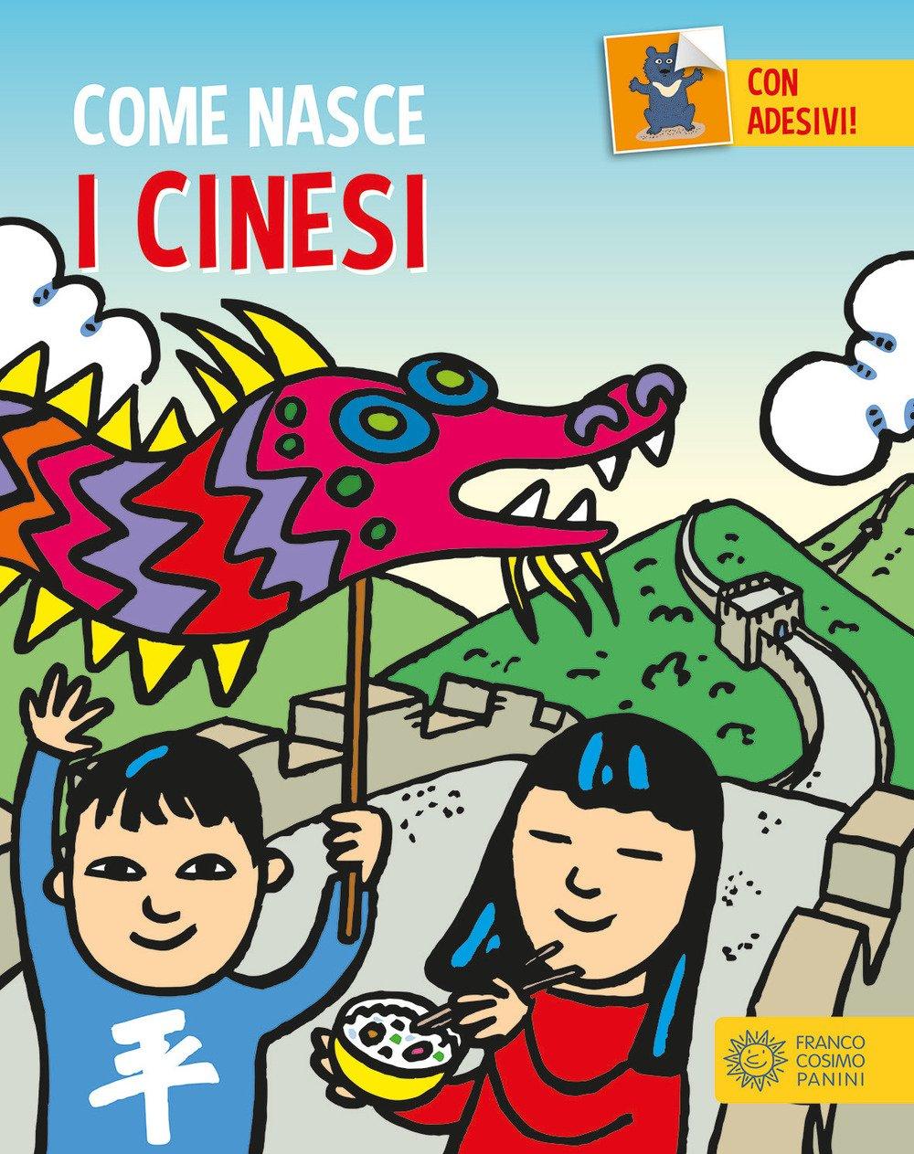 I cinesi. Con addesivi. Ediz. a colori