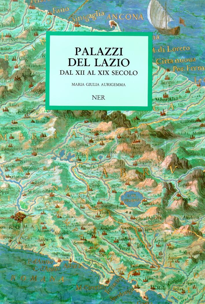 Palazzi del Lazio dal XII al XIX secolo