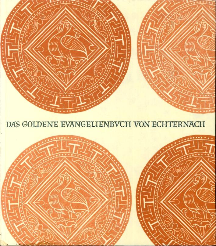 Das Goldene Evangelienbuch Von Echternach.