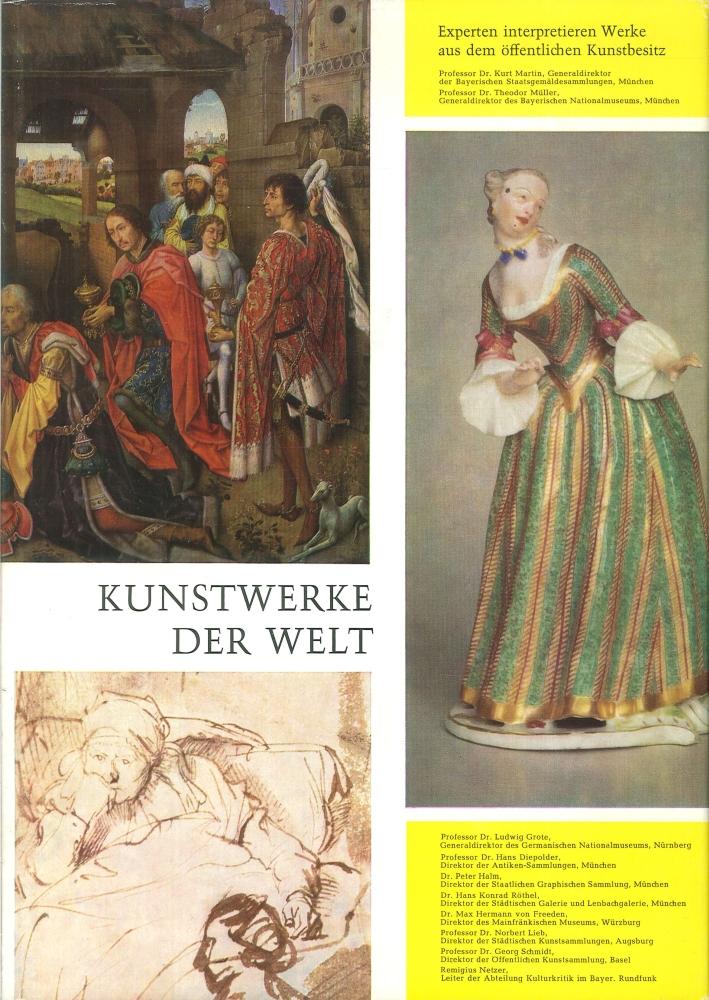 Kunstwerke Der Welt. Aus Dem Offentlichen Bayerischen Kunstbesitz.