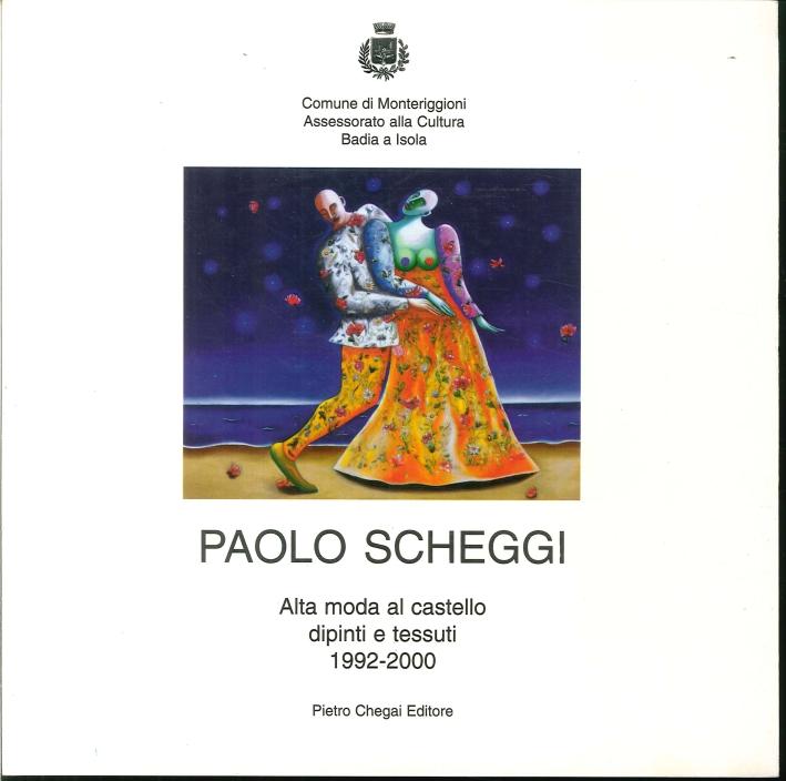 Paolo Scheggi Alta Moda al Castello, Dipinti e Tessuti 1992-2000