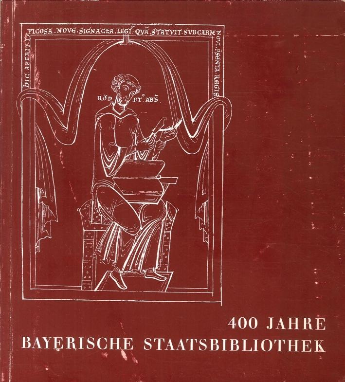 400 Jahre Bayerische Staatsbibliothek.