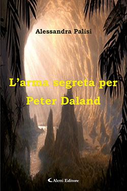 L'arma segreta per Peter Daland.