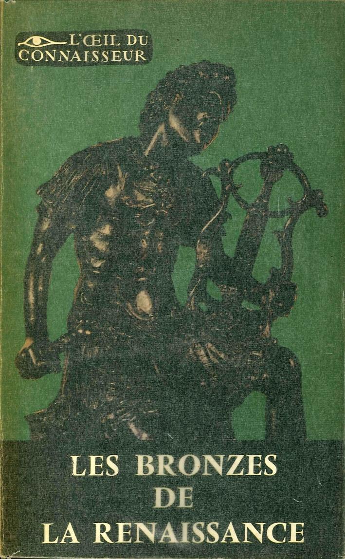 Les Bronzes Italiens De la Renaissance.