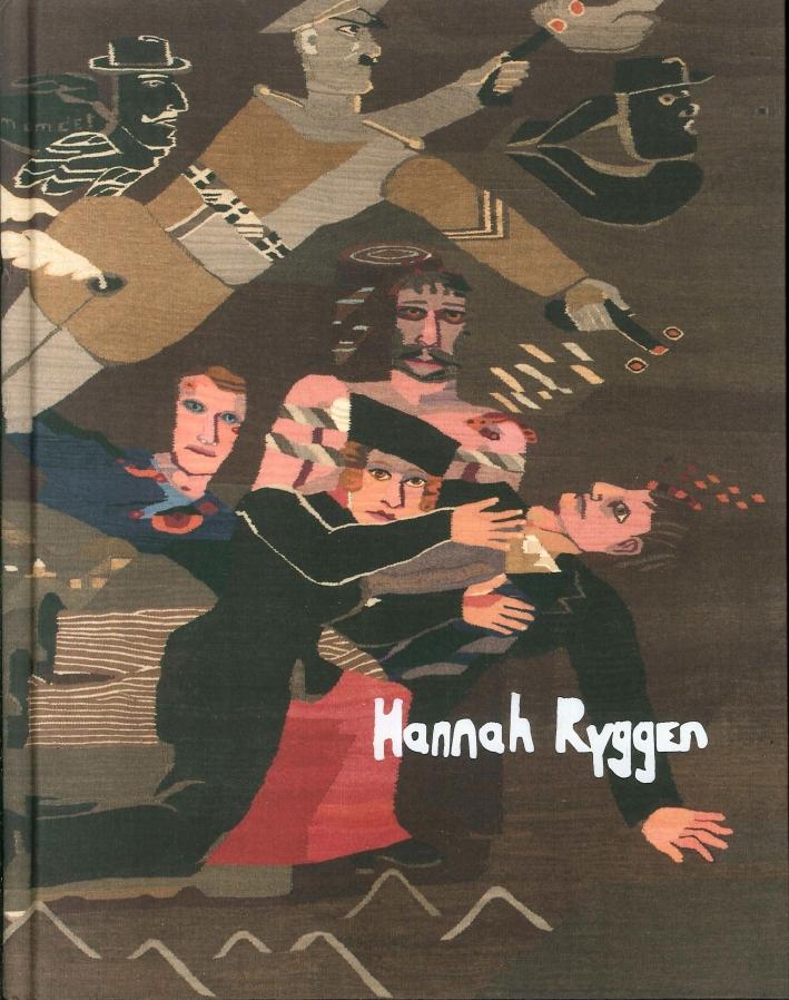 Hannah Ryggen: Verden I Veven. Weaving the World.