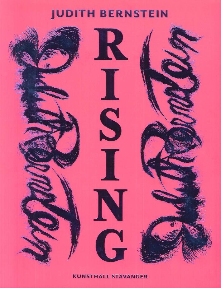 Judith Bernstein: Rising.