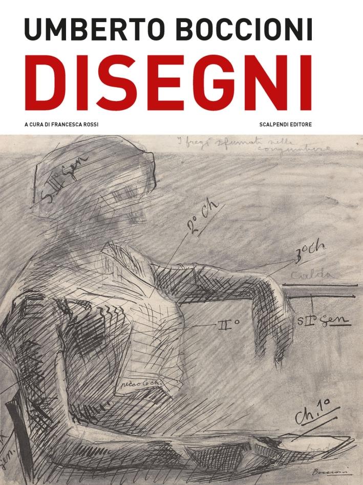 Umberto Boccioni. Disegni del Castello Sforzesco di Milano.
