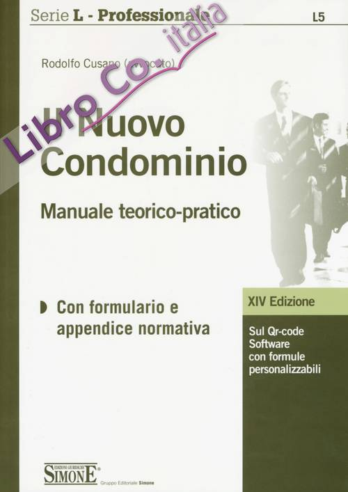 Il Nuovo Condominio. Manuale Teorico-Pratico. con Contenuto Digitale per Download e Accesso On Line