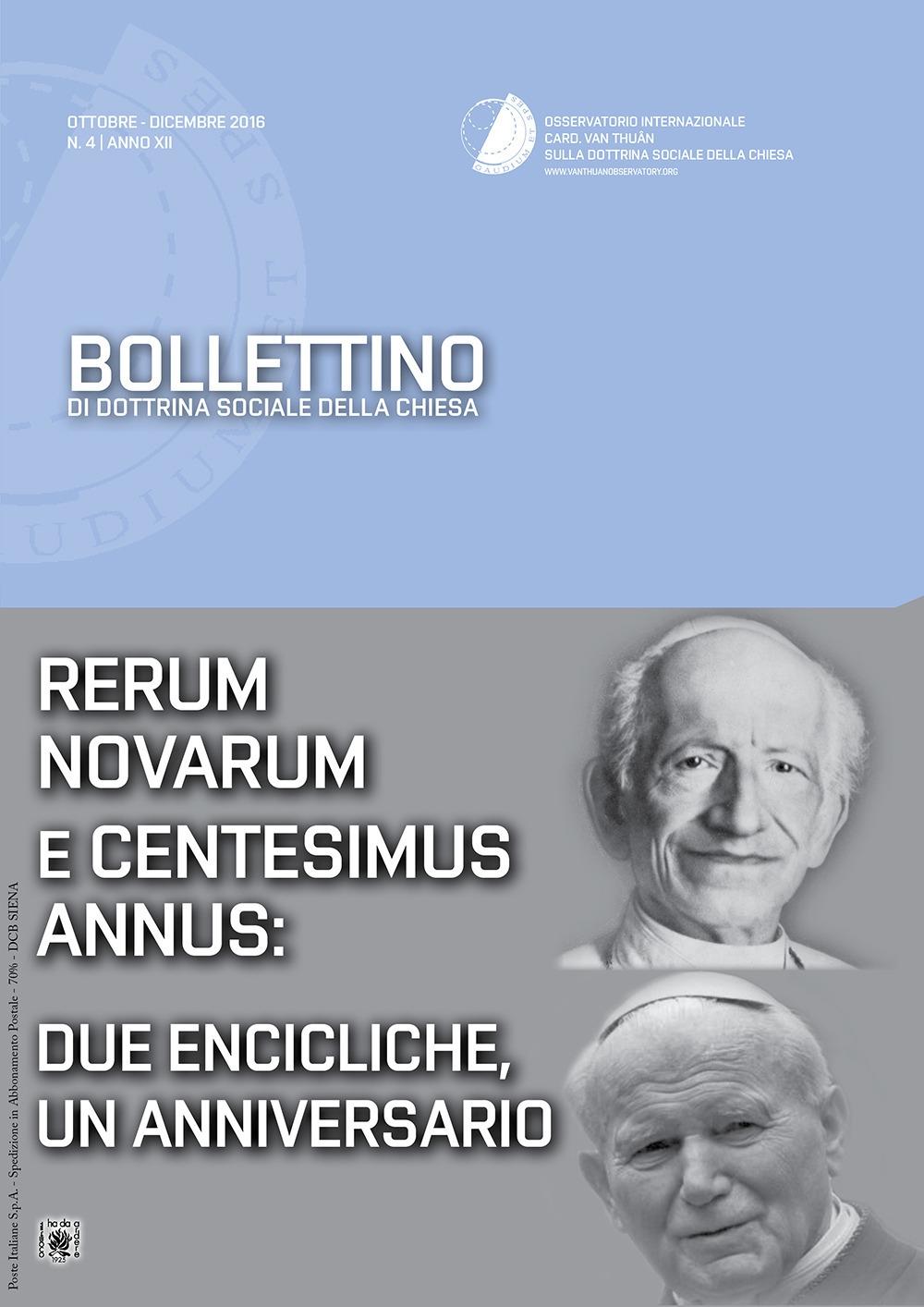 Bollettino di dottrina sociale della chiesa (2016). Vol. 4: Rerum novarum e centesimus annus: due encicliche, un anniversario