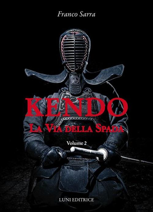 Kendo. La via della spada. Vol. 2