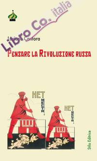 Pensare la Rivoluzione Russa.