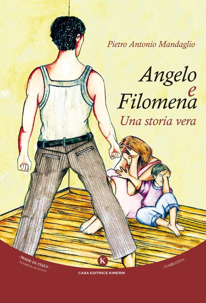 Angelo e Filomena. Una storia vera