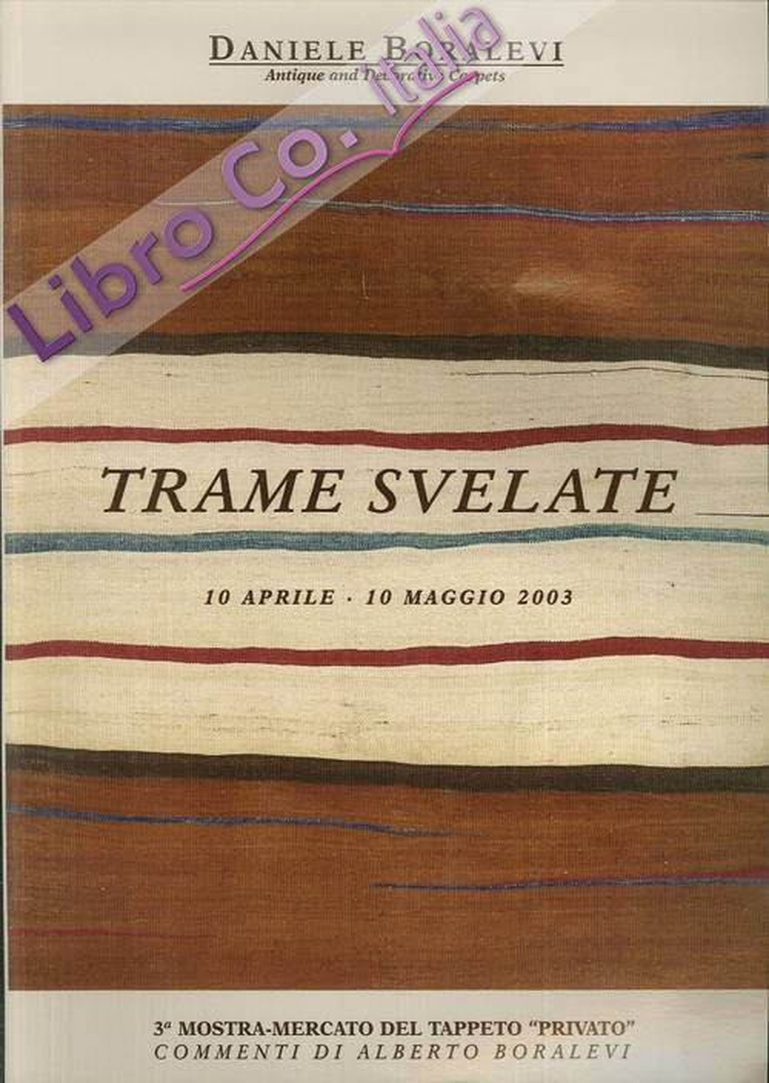 Trame Svelate. 10 aprile - 10 maggio 2003. N. 3