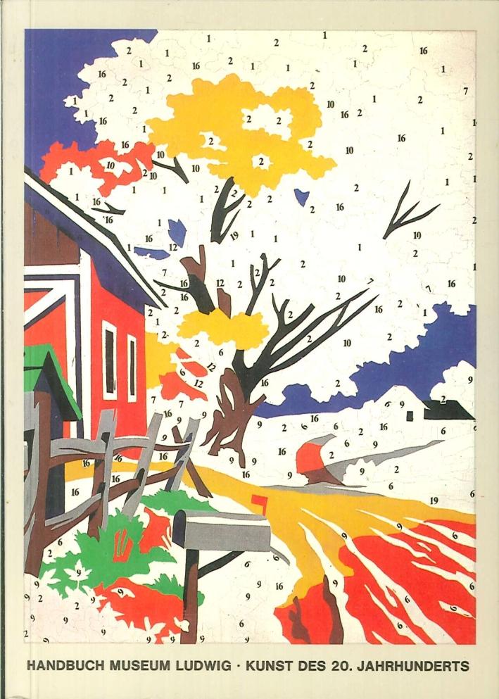 Handbuch museum ludwig. Kunst des 20. Jahrhunderts.